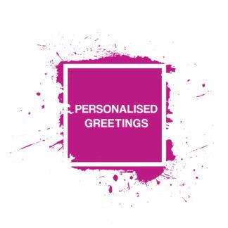 PERSONALISED GREETINGS